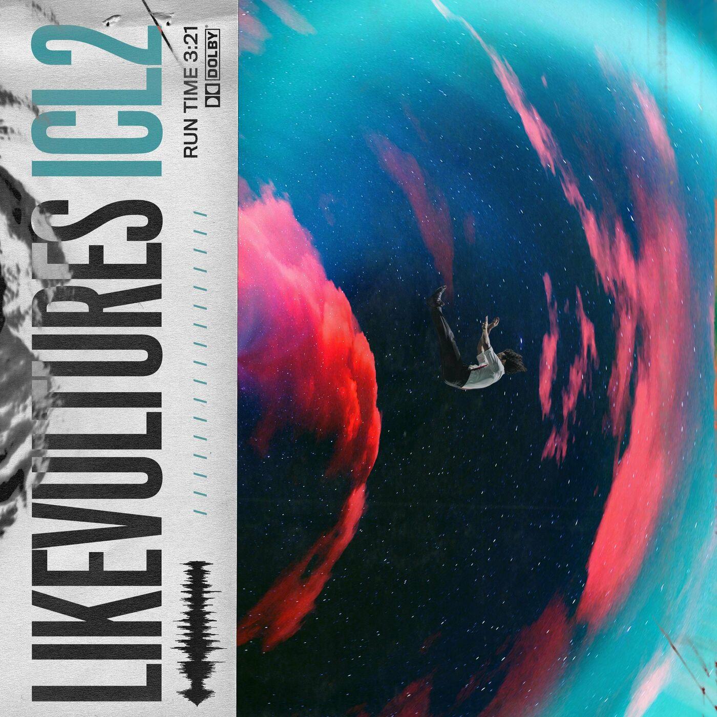 Like Vultures - ICL2 [single] (2020)