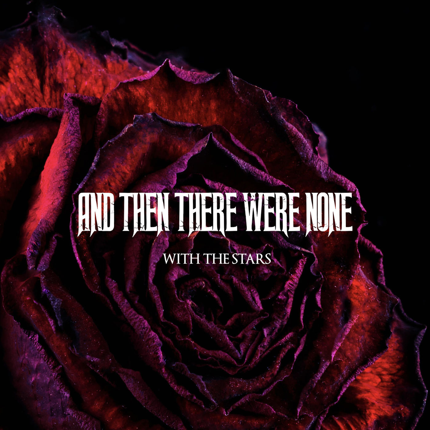 And Then There Were None - With the Stars [single] (2019)