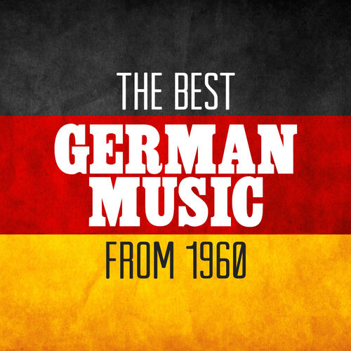 Various Artists: The Best German Music from 1960 - Music Streaming