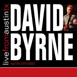David Byrne - Live from Austin, TX: David Byrne