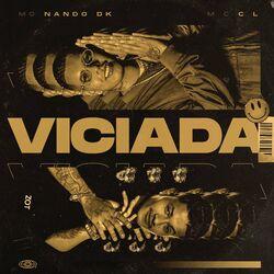 Música Viciada - Mc Nando Dk (2020) Download