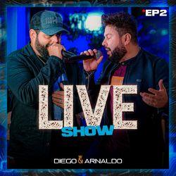 Diego e Arnaldo – Iludir Amante (Ao Vivo)