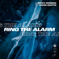 Ring The Alarm - NICKY ROMERO-DAVID GUETTA