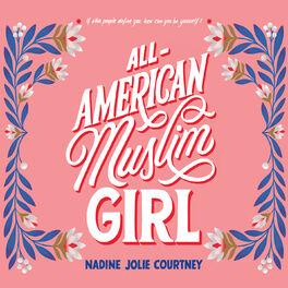 Album cover of All-American Muslim Girl (Unabridged)