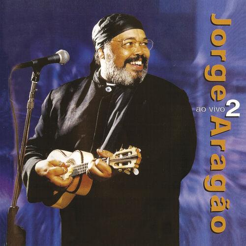 Baixar CD Ao vivo 2 – Jorge Aragão (2000) Grátis
