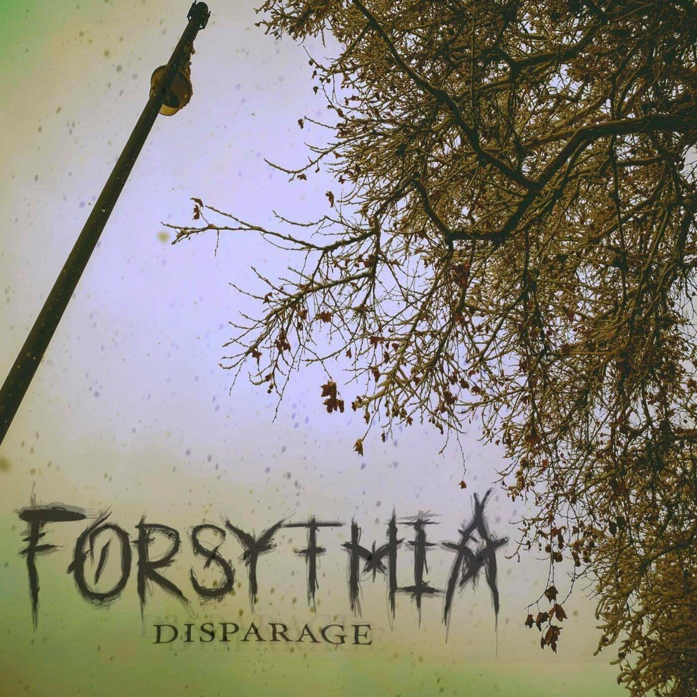 Forsythia - Disparage [single] (2021)