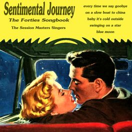 Album cover of Sentimental Journey - The Forties Song Book