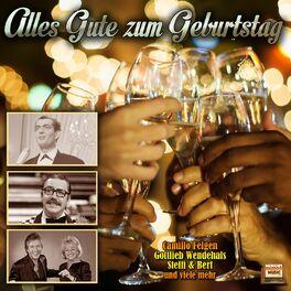 Gottlieb Wendehals Du Hast Geburtstag Listen On Deezer