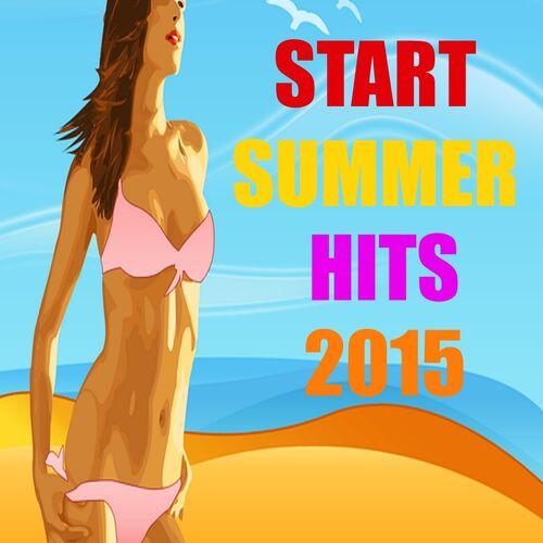 Various Artists: Start Summer Hits 2015 - Music Streaming