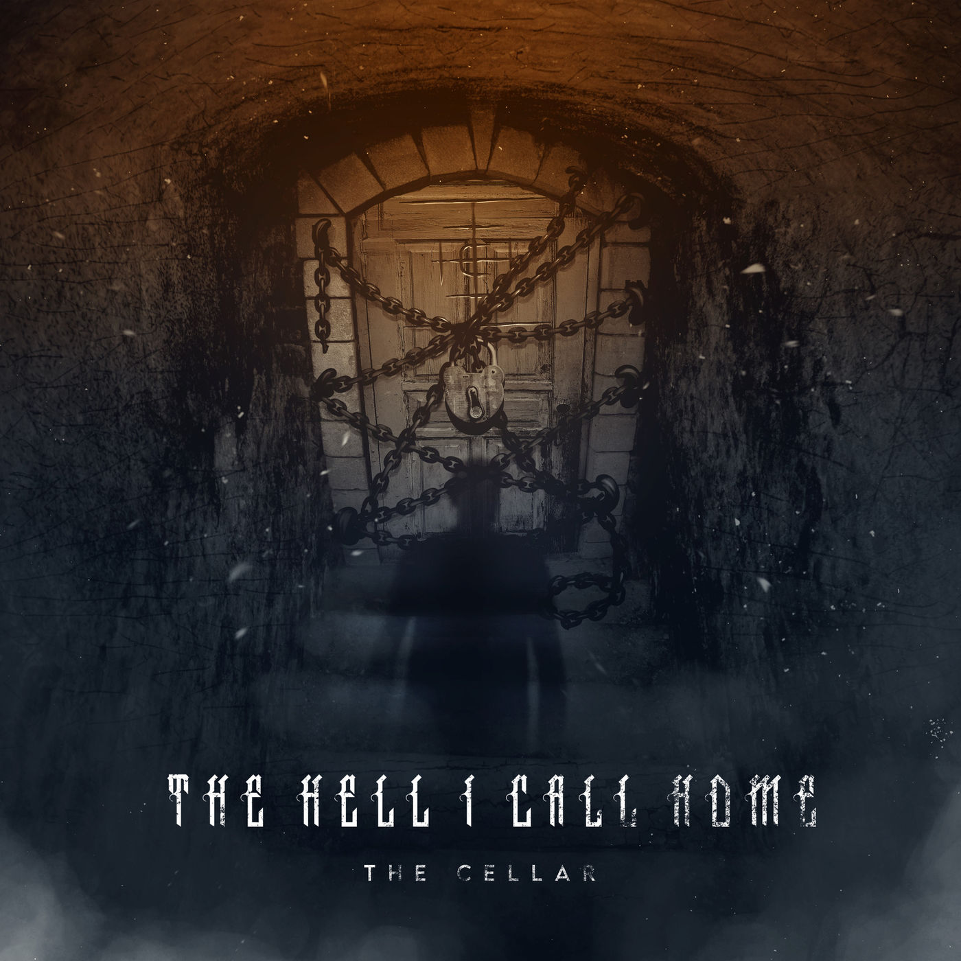 The Hell I Call Home - The Cellar [single] (2020)
