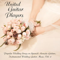 United Guitar Players Popular Wedding Songs On Spanish