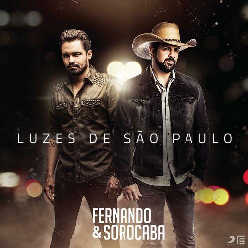 Baixar Luzes de São Paulo, Baixar Música Luzes de São Paulo - Fernando e Sorocaba 2017, Baixar Música Fernando e Sorocaba - Luzes de São Paulo 2017