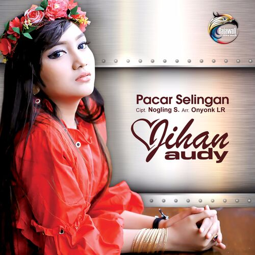 Jihan Audi Pacar Selingan Music Streaming Listen On Deezer