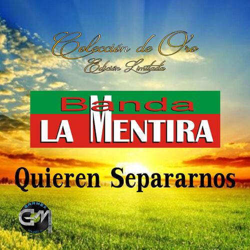 Banda La Mentira Vestida De Color Rosa Listen On Deezer