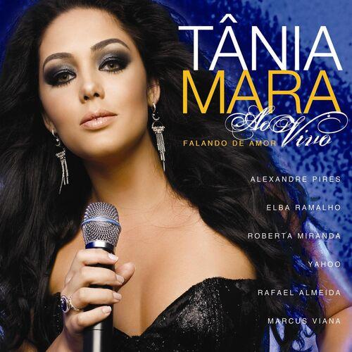 Baixar CD Ao Vivo – Falando De Amor (Ao Vivo Na Casa De Shows, Brazil / 2008) – Tania Mara (2017) Grátis
