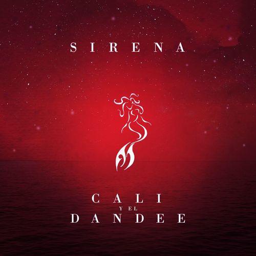 Baixar Single Sirena – Cali Y El Dandee (2018) Grátis
