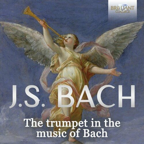 J.S. Bach: Let the Trumpet Sound