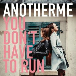 Album cover of You Don't Have to Run