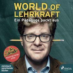 World of Lehrkraft (Ein Pädagoge packt aus)