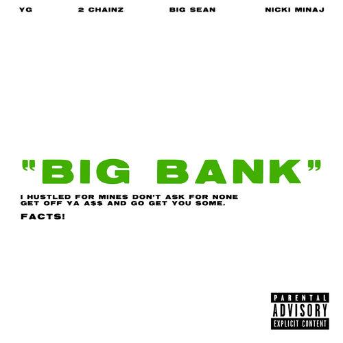 Single Big Bank – YG, 2 Chainz, Big Sean, Nicki Minaj (2018)