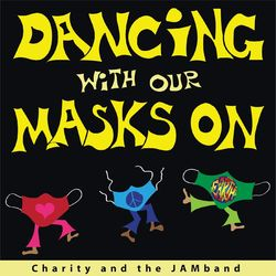 Dancing with Our Masks On
