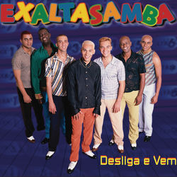 Download Exaltasamba - Desliga E Vem 2017