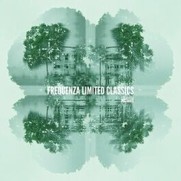 Album cover of Frequenza Limited Classics - Tech House, House, Deep House