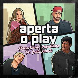 Elana Dara, Papatinho, PK, Xamã – Aperta o Play 2020 CD Completo