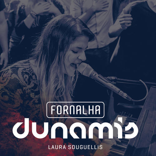 Baixar CD Fornalha Laura Souguellis – Laura Souguellis, Dunamis Music (2017) Grátis