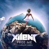 Free Me (Smooth rmx) - XILENT
