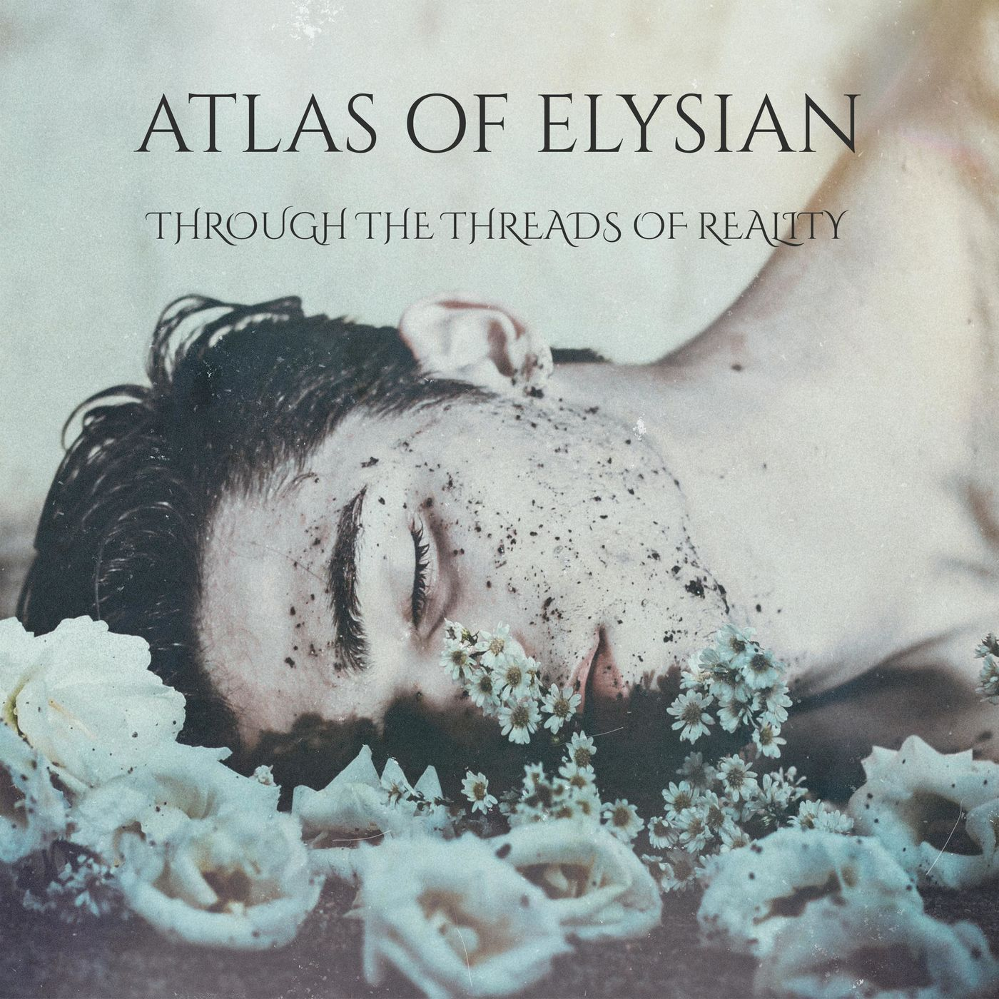 Atlas of Elysian - Through the Threads of Reality [EP] (2021)