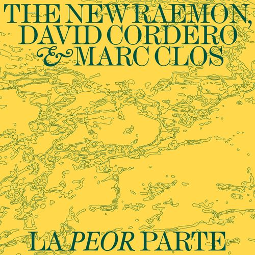 The New Raemon La Peor Parte Lyrics And Songs Deezer