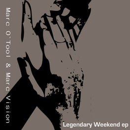 Marc Vision: Marc Vision - Legendary Weekend Ep (MP3 Single) - Music