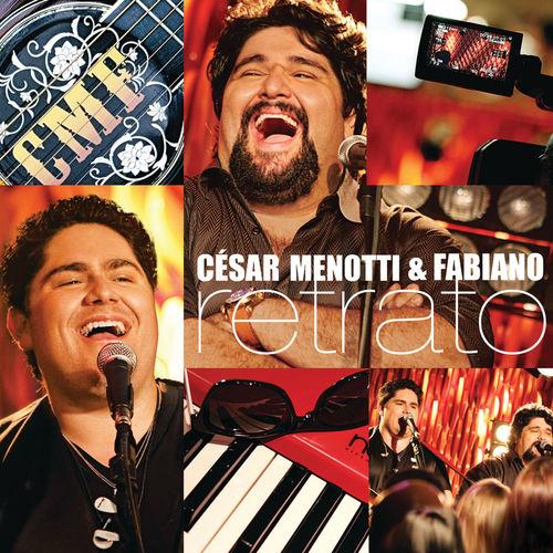 Baixar CD Retrato – Ao Vivo No Estúdio – César Menotti & Fabiano, Fabiano (2010) Grátis