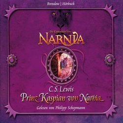 Die Chroniken von Narnia Band 04: Der Prinz von Kaspian