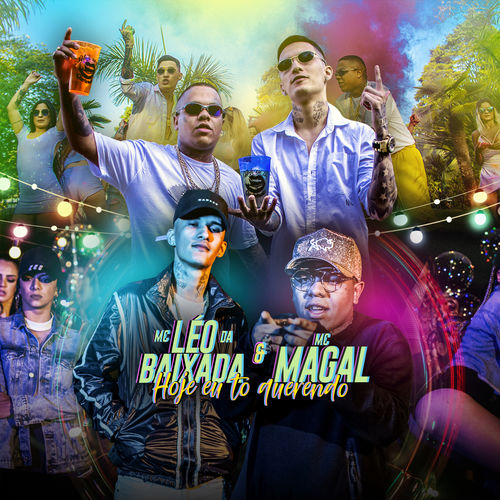Baixar Música Hoje Eu To Querendo – Mc Leo da Baixada, MC Magal (2018) Grátis