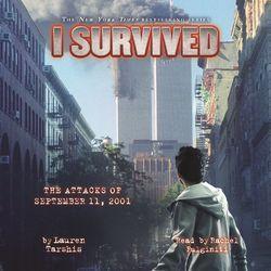 I Survived the Attacks of September 11, 2001 - I Survived 6 (Unabridged)