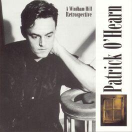 Patrick O'Hearn - A Windham Hill Retrospective