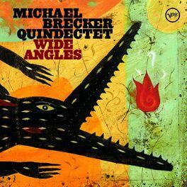 Michael Brecker - Wide Angles