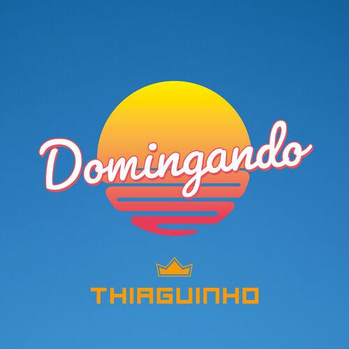 Baixar Música Domingando (Ao Vivo) – Thiaguinho (2019) Grátis