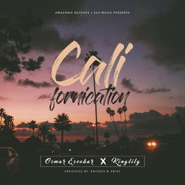 Osmar Escobar: Californication (feat  King Lil G) - Music