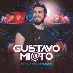 Download Gustavo Mioto - Ao Vivo em Fortaleza 2020
