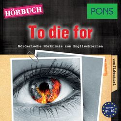Pons Hörkrimi Englisch: To Die For (Mörderische Hörkrimis Zum Englischlernen)