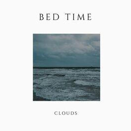 Album cover of # 1 Album: Bed Time Clouds