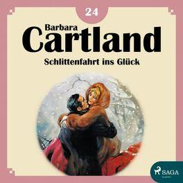 Album cover of Schlittenfahrt ins Glück - Die zeitlose Romansammlung von Barbara Cartland 18 (Ungekürzt)