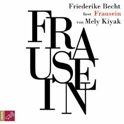 Frausein (Ungekürzt) Audiobook