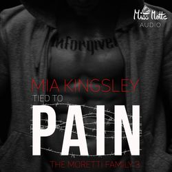 Tied To Pain (The Moretti Family 3)