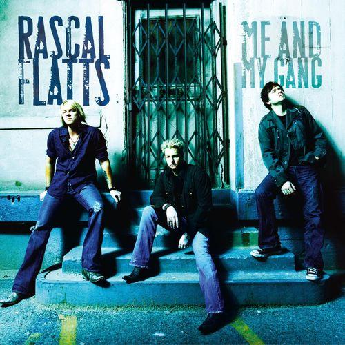 Baixar CD Me And My Gang – Rascal Flatts (2006) Grátis
