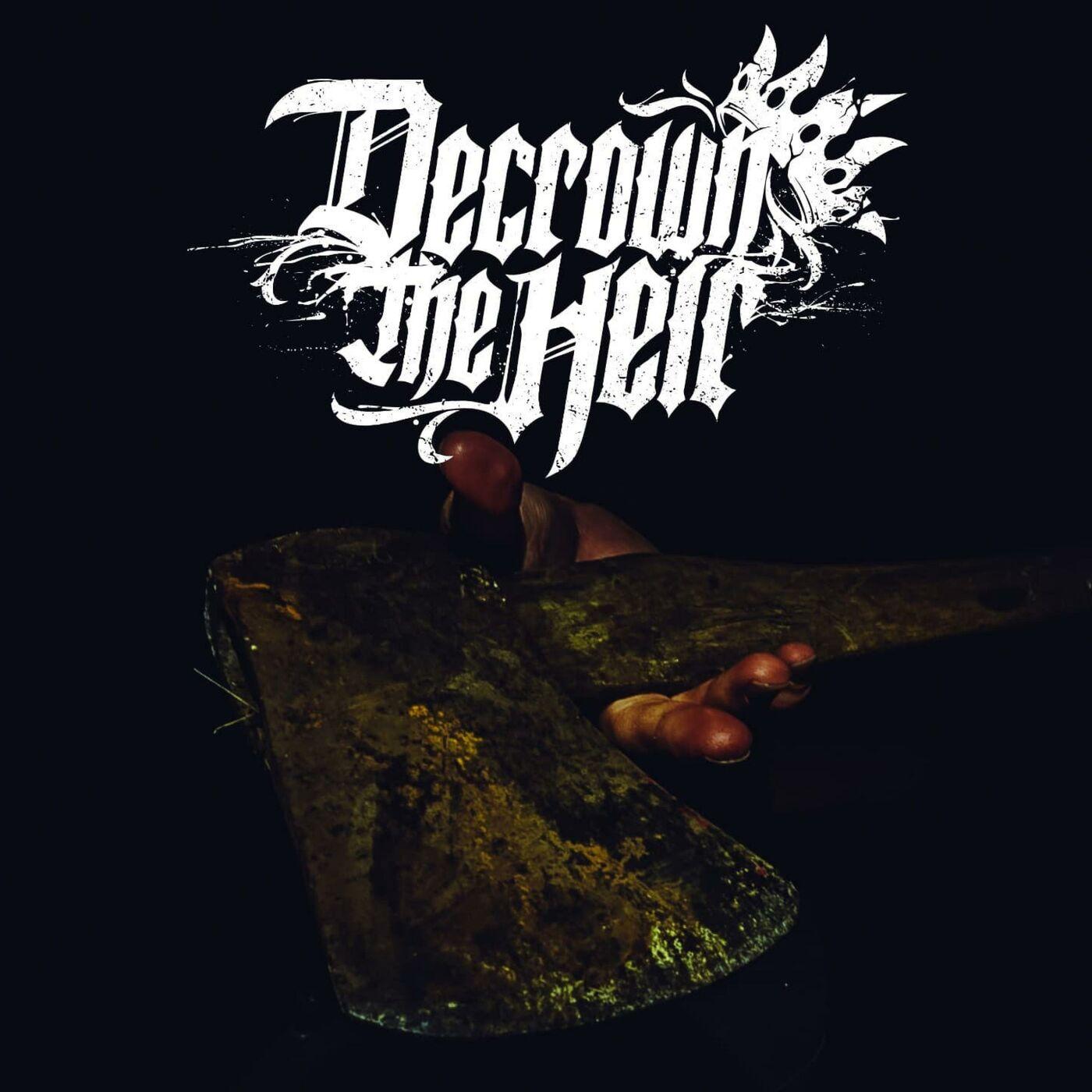 Decrown the Heir - Zero [single] (2020)