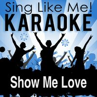 La-Le-Lu: Show Me Love (Karaoke Version) (Originally